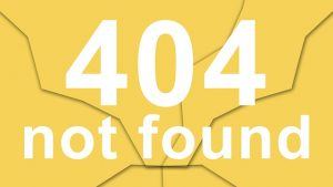 "404 error ""not found"" on a webpage."